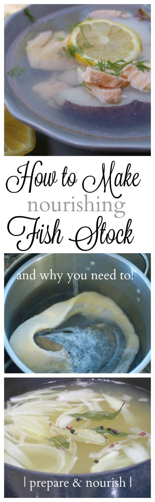How to Make Nutritious Fish Stock - rich in vitamins and minerals this stock comes together in under 45 minutes.