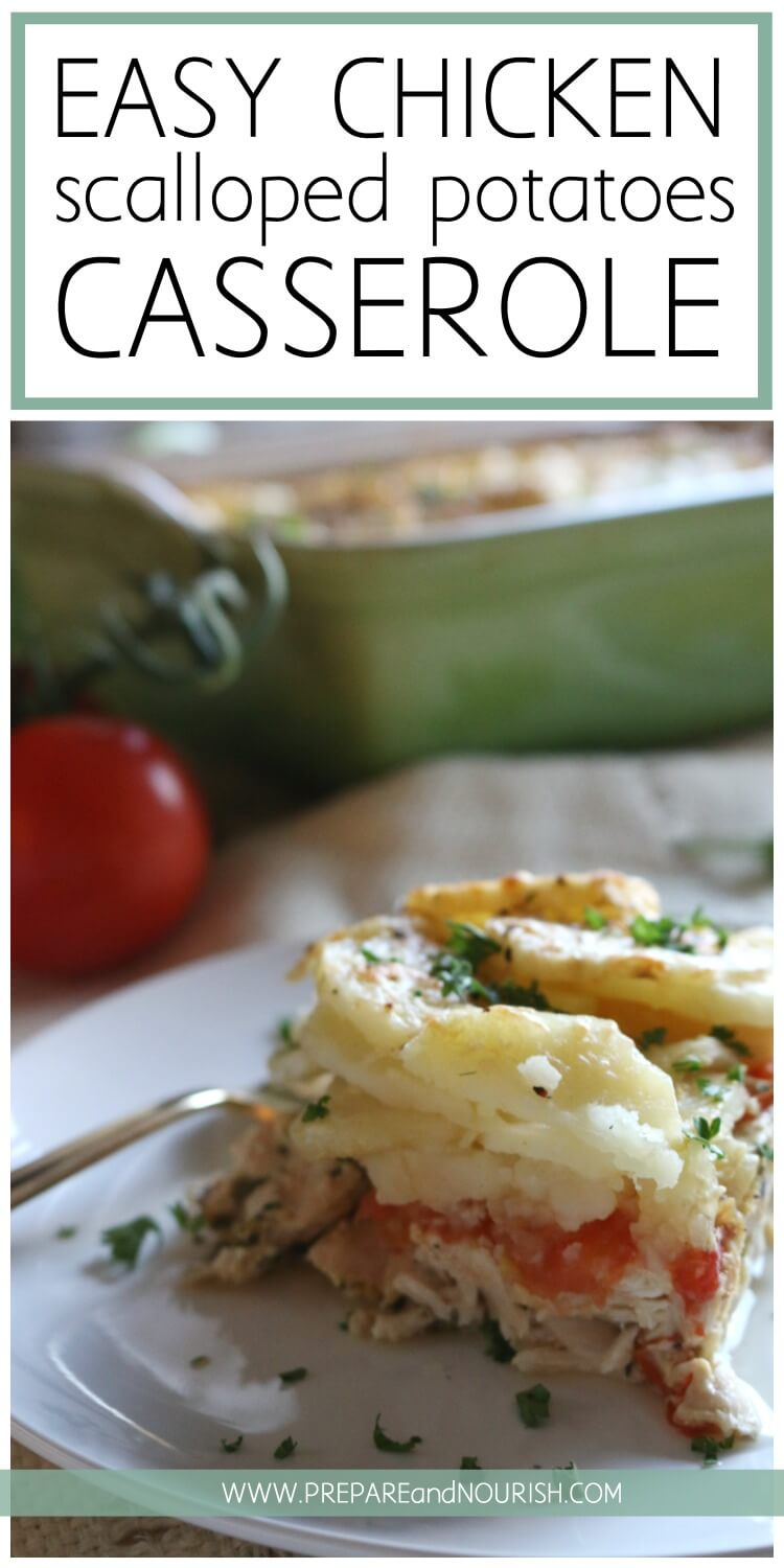 Easy Chicken Scalloped Potato Bake - This simple casserole comes together quickly and easily. With only 5 main ingredients (plus spices), this bake is delicious and naturally Whole30 compliant. Enjoy this casserole with a side salad for a complete nourishing meal. One Pan meal made easy.