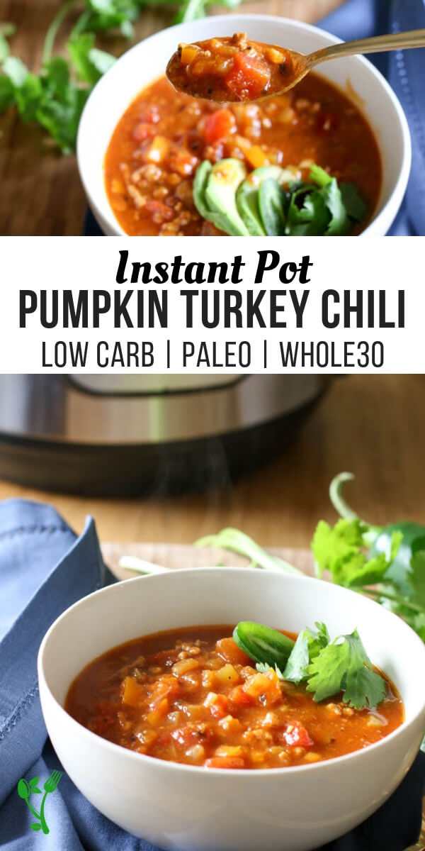 Instant Pot Pumpkin Turkey Chili (Low Carb, Paleo, Whole30) Warm up to this hearty, delicious and nutritious Low Carb Pumpkin Turkey Chili made in the Instant Pot. #lowcarb #instantpot