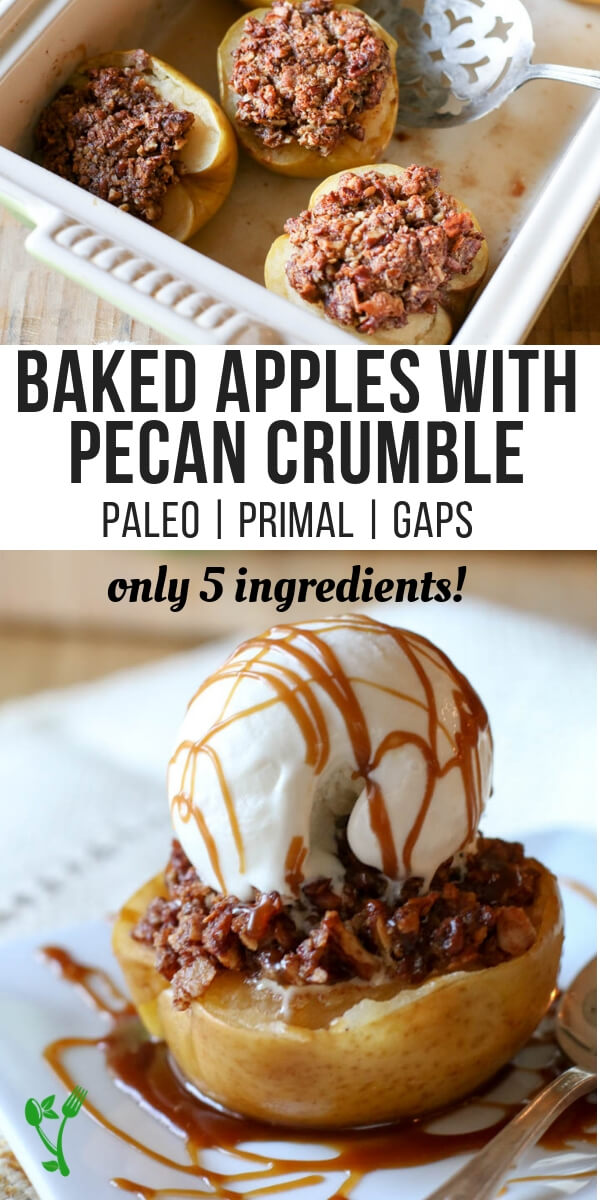Baked Apples with Pecan Crumble (Paleo, Primal, GAPS) - Crunchy pecans, blended with shredded coconut, sweetened with honey all nestled in an apple half and baked to perfection. #apples #paleo