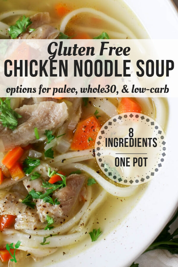 Nourishing Chicken Noodle Soup (Gluten Free, Paleo suggestions!) - Nourishing and full of detoxifying properties, this Gluten-Free Chicken Noodle Soup is made easily with just 8 ingredients. Make this grain-free (paleo, keto, low-carb) and use vegetable noodles. #glutenfree #chickennoodlesoup