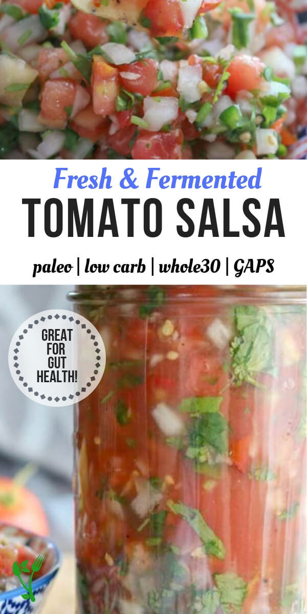Lacto-Fermented Tomato Salsa - Great to be enjoyed fresh or fermented for natural probiotics. #guthealth #lactofermentation