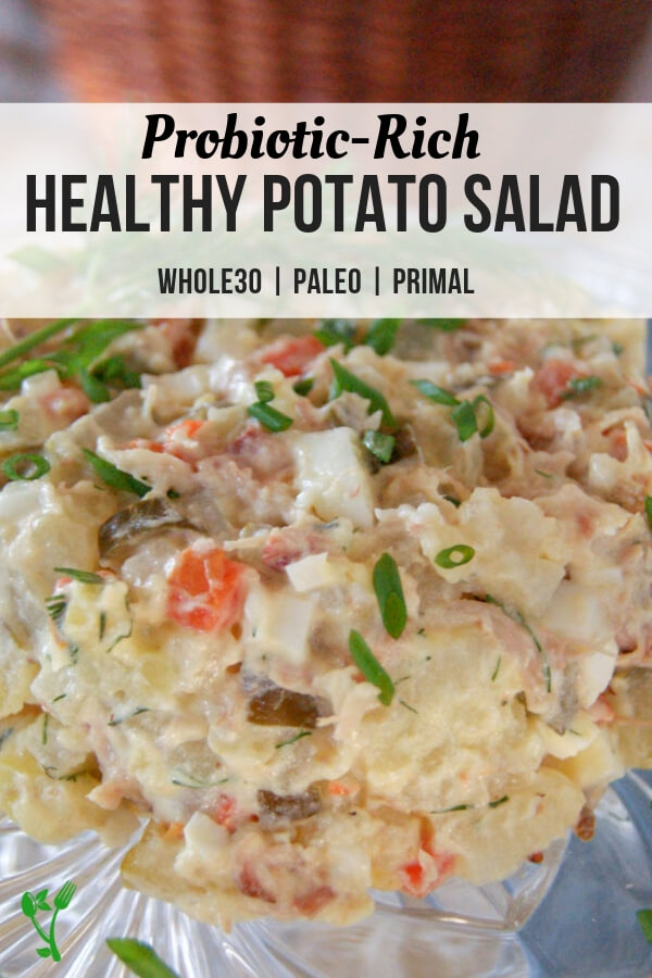 Healthy Potato Salad (Whole30, Paleo) - This Healthy Potato Salad is nutrient dense with live probiotics, resistant starch, healthy fats and protein to make it a meal. It's naturally Whole30 and Paleo and is great for lunches and big crowds. #potatosalad #healthy