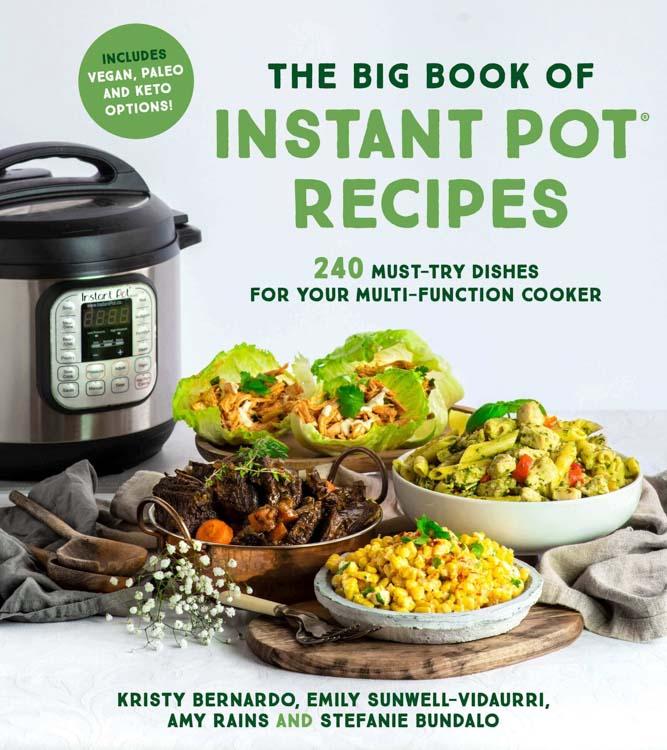 The Big Book of Instant Pot Recipes