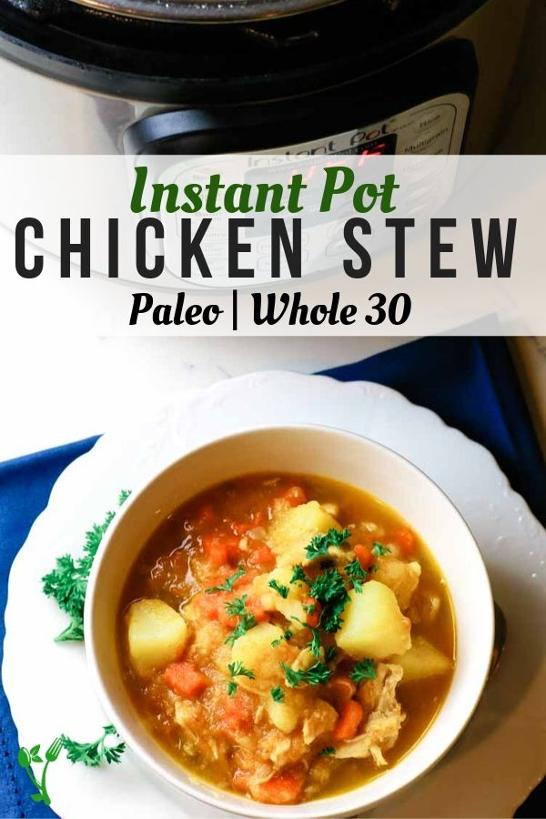 Chicken stew made in the Instant Pot