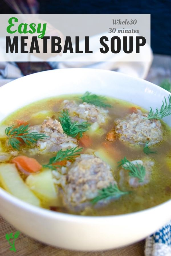 easy Meatball soup in only 30 minutes