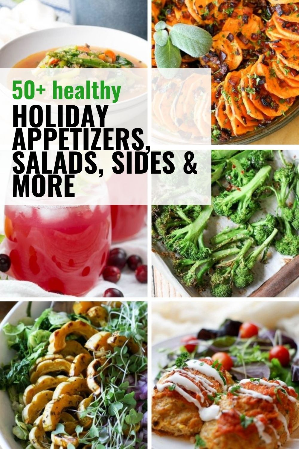 Healthy holiday recipes collage with appetizers, sides, salads and other healthy recipes