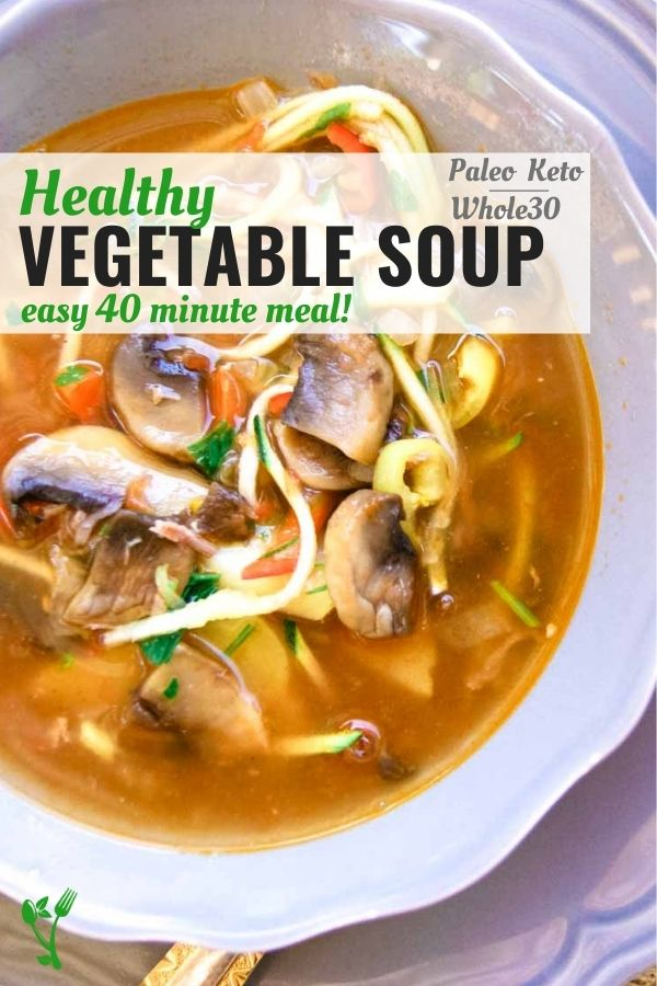 Healthy Vegetable Soup with mushrooms