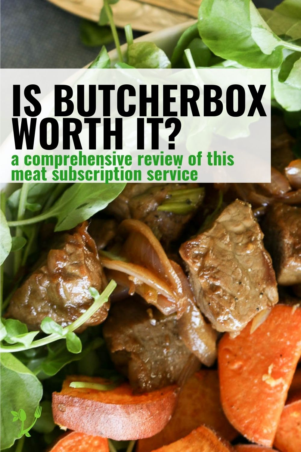 Butcher Box - is it worth it?